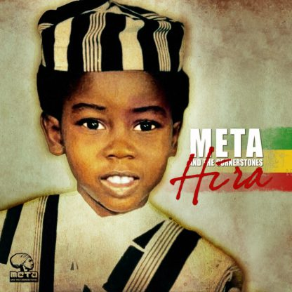 CD Meta and The Conerstone - Hira