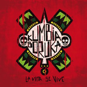 CD Kumbia Boruka - La Vida Se Vive
