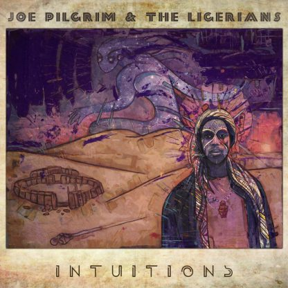 LP Joe Pilgrim & The Ligerians - Intuitions